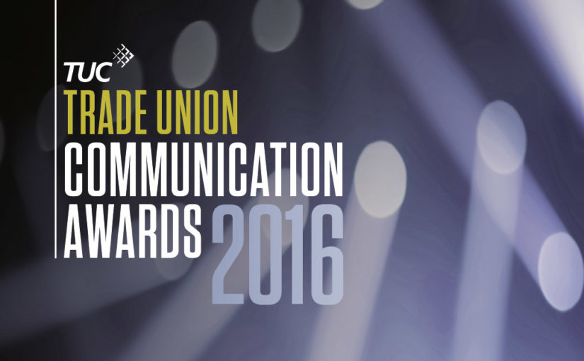 TUC Communications Awards 2016